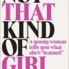 Lena Dunham's Not That Kind of Girl