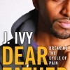J. Ivy's Dear Father