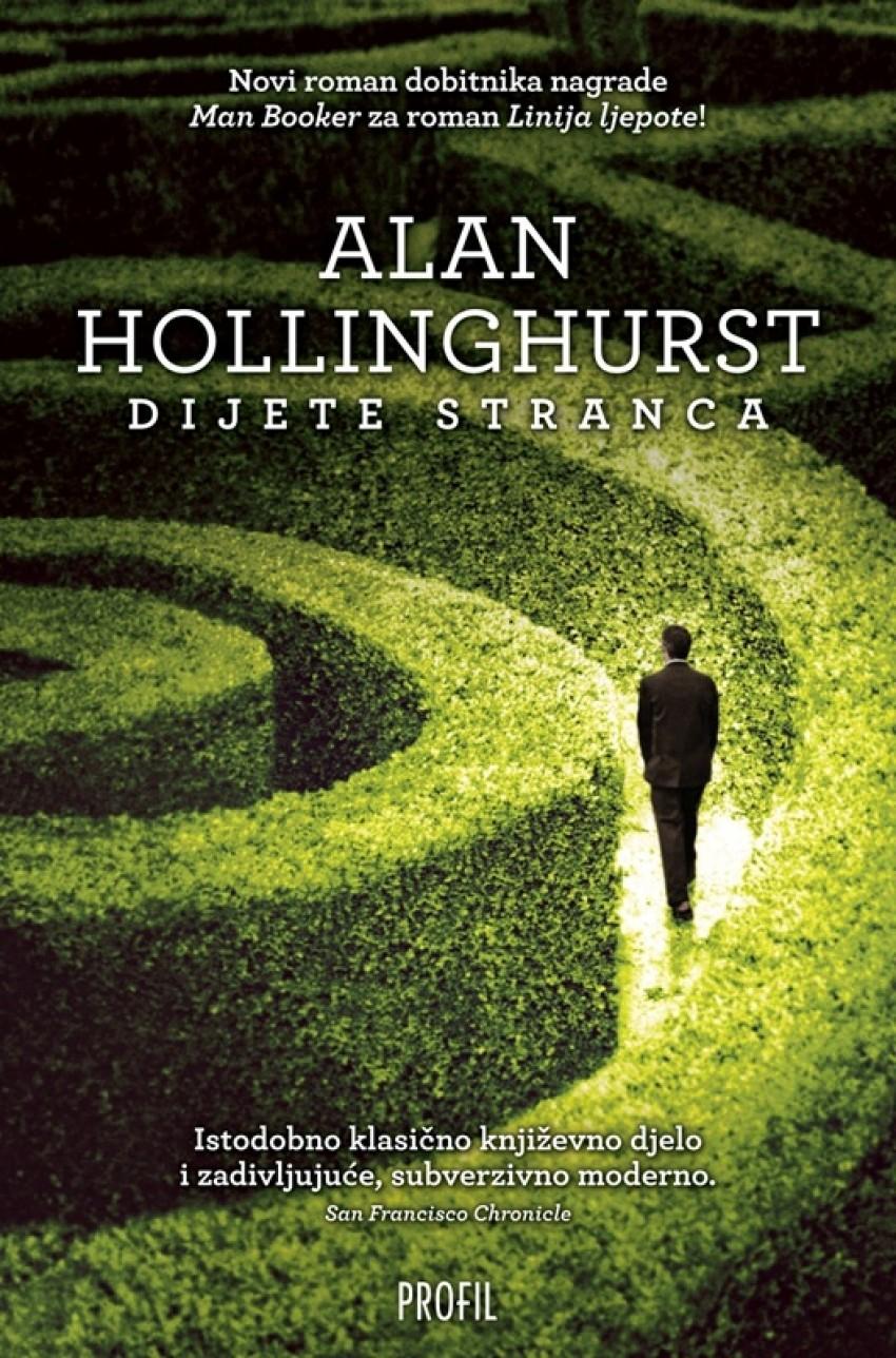 "Alan Hollinghurst ""Dijete stranca"""
