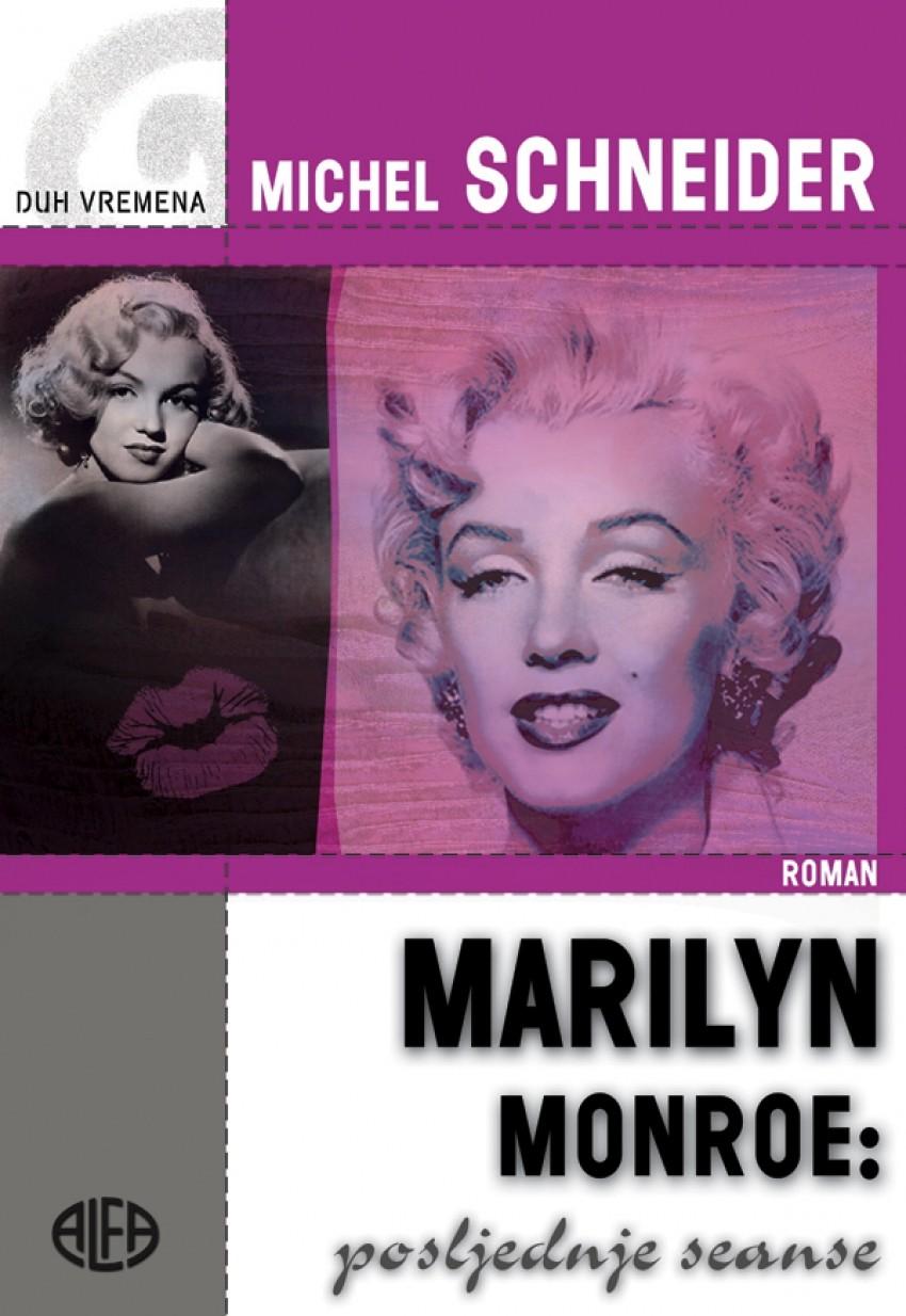 Marilyn Monroe: Posljednje seanse