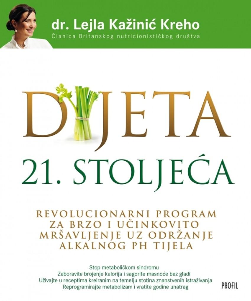 """Dr. Lejla Kažinić Kreho """"Dijeta 21. stoljeća"""""""