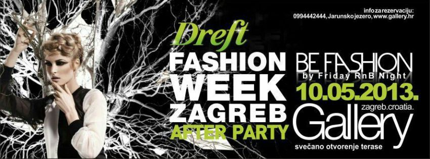 Dreft Fashion Week Zagreb @ Gallery club