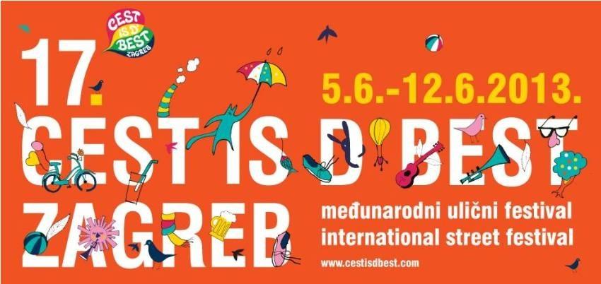 Cest is d' best Zagreb ulični festival cirkusa i zabave