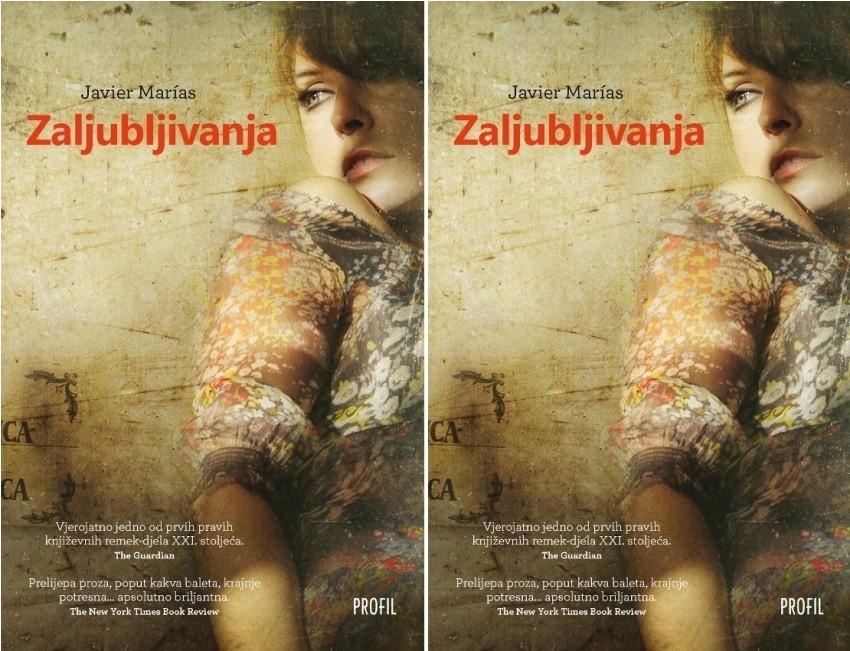 Javier Marías: ZALJUBLJIVANJA, lagano ljetno štivo, knjiga tjedna, predivni i zanimljivi roman, bestseller