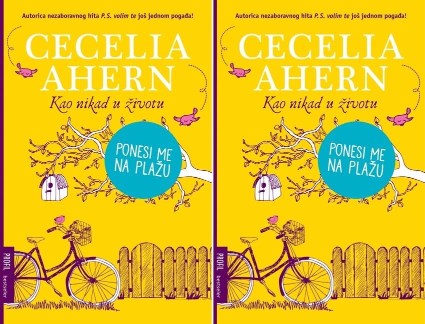 Cecilia Ahern, Kao nikad u životu
