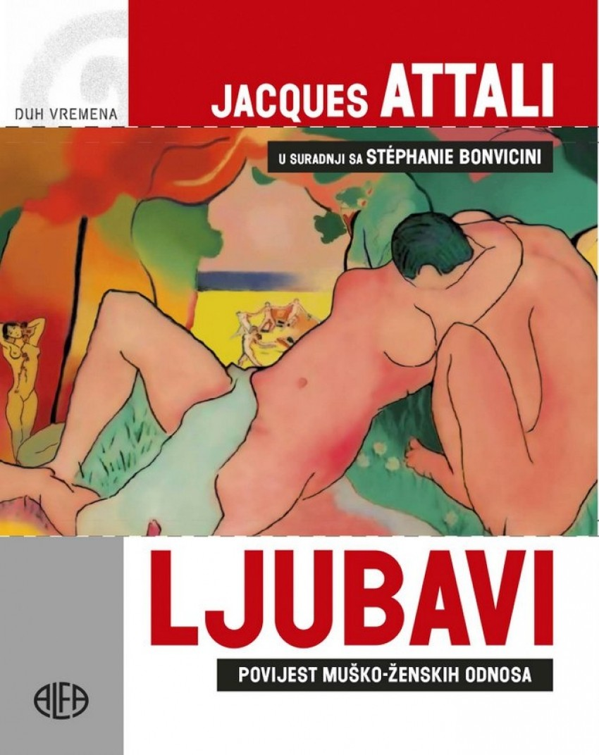 Jacques Attali: Ljubavi