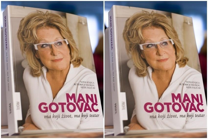 Ma koji život, ma koji teatar nova je knjiga Mani Gotovac
