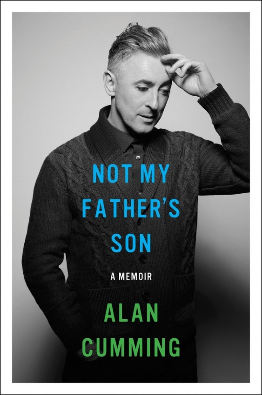 Alan Cumming's Not My Father's Son