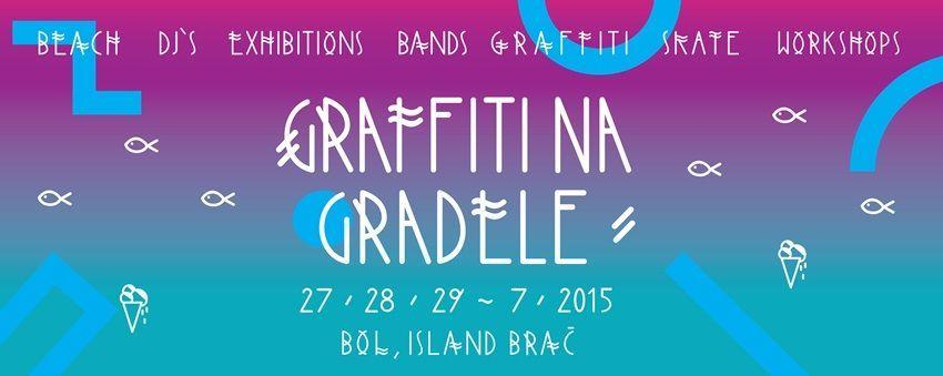 Festival koji ne želite propustiti ovo ljeto: Graffiti na Gradele