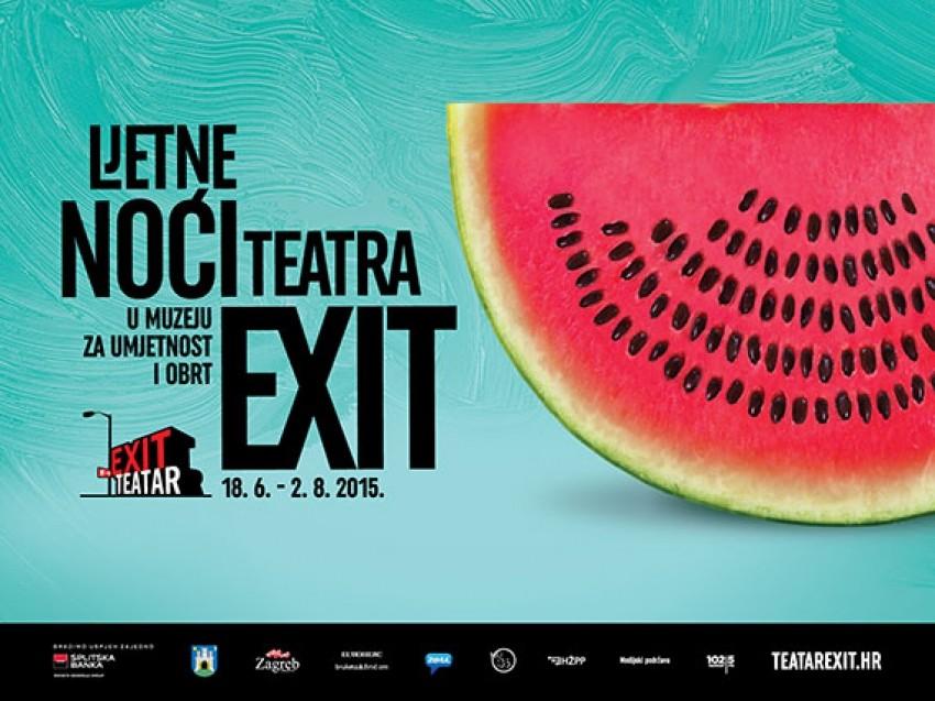 6. Ljetne noći teatra EXIT 18.06.2015 - 02.08.2015.