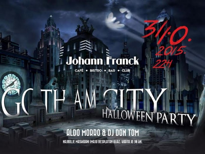 Vodimo vas u Johann Franck na Gotham City Halloween Party!