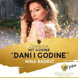 Nina Badrić, Cesarica za Dani i godine