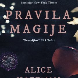 Pravila magije - Alice Hoffman