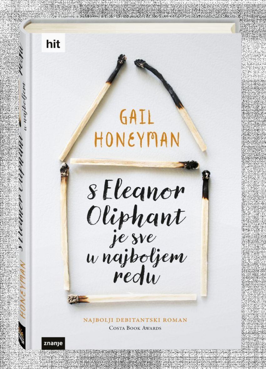 S Eleanor Oliphant je sve u najboljem redu – Gail Honeyman
